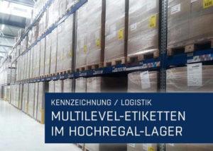 Portfolio Vorschau Multilevel-Etiketten im Hochregal